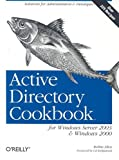 Active Directory Cookbook for Windows Server 2003 and Windows 2000, Robbie Allen, 0596004648