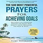 Prayer: The 500 Most Powerful Prayers for Achieving Goals: Includes Life Changing Prayers for Paleo Diet, Beauty, Lucid Dreaming, The Rich & Sales | Jason Thomas,Toby Peterson