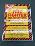How to Prepare for the Fire Fighter Examinations, James J. Murtagh, 0812043723