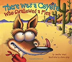 There was a coyote who swallowed a flea, Plucked from his knee, that tickly flea. Yippee-o-Ki-Yee! Skinny ol' Coyote delights readers of all ages as he swallows his way through this delicious southwestern-flavored retelling of a well-loved rh...