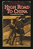 img - for High Road to China book / textbook / text book