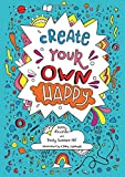 img - for Create Your Own Happy book / textbook / text book