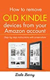 How to Remove Old Kindle Devices from Your Amazon Account:Step by Step Instructions With Screenshots