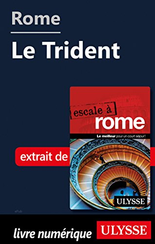 Rome - Le Trident (French Edition) Trident Travel Book