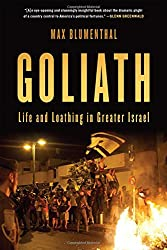 Goliath: Life and Loathing in Greater Israel