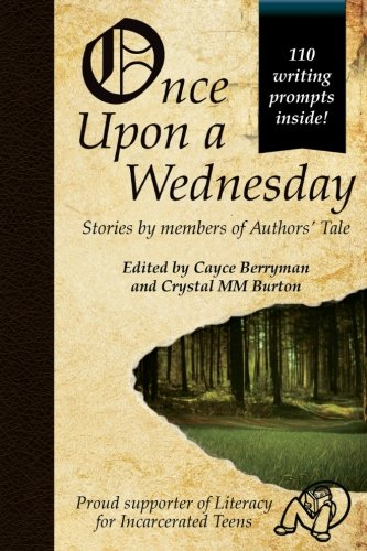 Once Upon a Wednesday (Authors' Tale) (Volume 1)