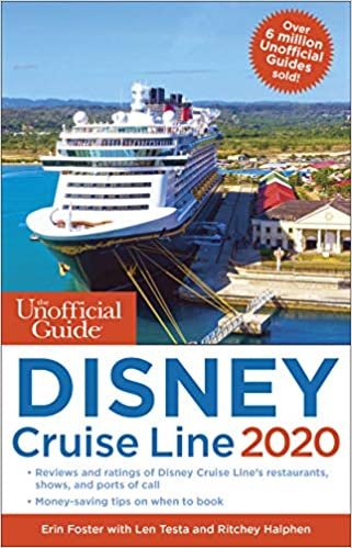 Disney Cruise Line 2020.The Unofficial Guide To The Disney Cruise Line 2020