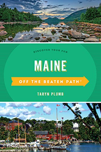 Pdf Travel Maine Off the Beaten Path®: Discover Your Fun (Off the Beaten Path Series)