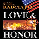 Love & Honor: The Honor Series, Book 3 |  Radclyffe
