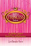 The Official Princess Handbook, Lisa Delmedico Harris, 1606830252