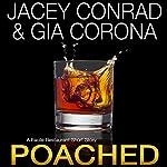 Poached: A Facile Restaurant Short Story | Jacey Conrad,Gia Corona