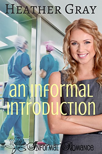 Book: An Informal Introduction (Informal Romance Book 3) by Heather Gray