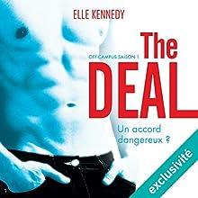 The deal (Off-campus Saison 1) | Livre audio Auteur(s) : Elle Kennedy Narrateur(s) : Bénédicte Charton, Antoine Doignon