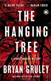 img - for The Hanging Tree: A Starvation Lake Mystery (Starvation Lake Mysteries) by Gruley, Bryan (August 3, 2010) Paperback book / textbook / text book