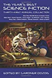 Year's Best Science Fiction: Thirty-First Annual Collection