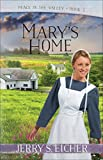 img - for Mary's Home (Peace in the Valley) book / textbook / text book