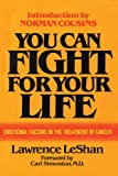 You Can Fight for Your Life, Lawrence LeShan, 0871314940