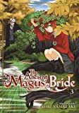 The Ancient Magus' Bride Vol. 3
