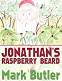 Jonathan's Raspberry Beard, Mark Butler, 1456768840