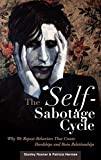 The Self-Sabotage Cycle, Stanley Rosner and Patricia Hermes, 0275990036