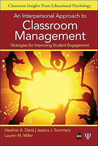 By Heather A. Davis - An Interpersonal Approach to Classroom Management: Strategies for (2012-08-23) [Paperback] pdf epub