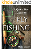 A Quick Start Guide to Fly Fishing