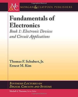 fundamentals of electronics book 1 electronic devices and circuit rh amazon com fundamentals of electronic circuits fundamentals of electronic circuits
