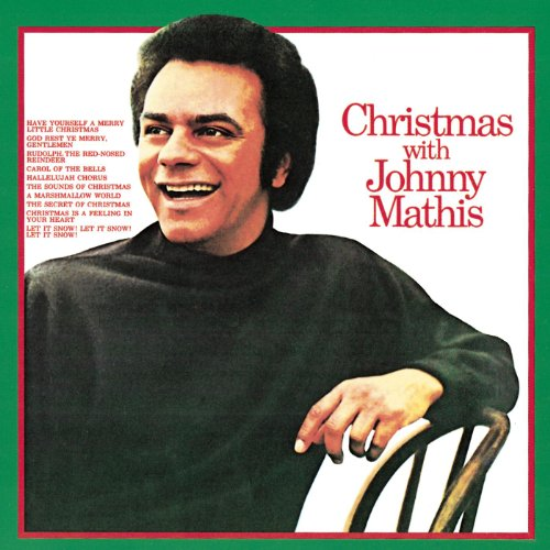 Christmas With Johnny Mathis Johnny Mathis Christmas Song