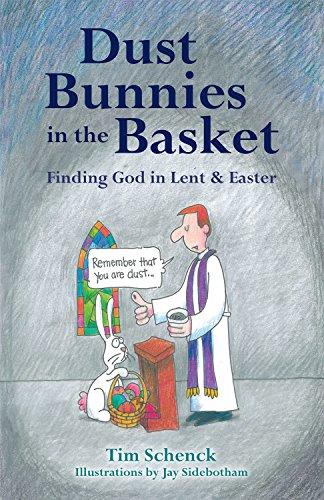 God Basket - Dust Bunnies in the Basket: Finding God in Lent & Easter