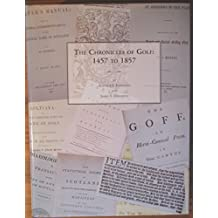 Chronicles of Golf: 1457-1857