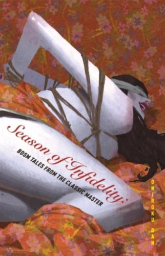 Season of Infidelity: BDSM Tales from the Classic Master by Brand: Vertical