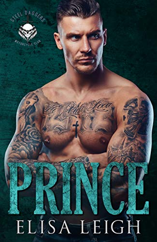 PRINCE (Steel Daggers MC Book 4)