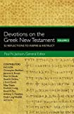 img - for Devotions on the Greek New Testament, Volume Two: 52 Reflections to Inspire and Instruct book / textbook / text book