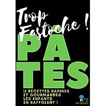 Pâtes: 11 recettes prêtes en 15 minutes (Alix et ses Délices t. 1) (French Edition)