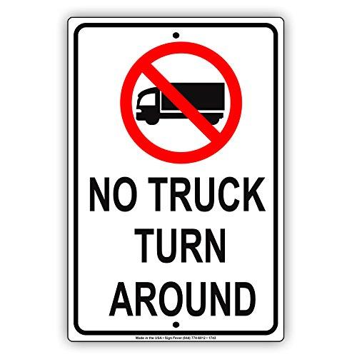 No Truck Turn Around Vehicle Restriction Alert Caution Notice Aluminum Metal Tin 18