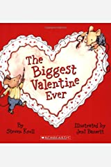 The Biggest Valentine Ever Paperback