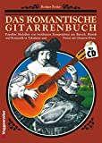 img - for Das romantische Gitarrenbuch, m. je 1 CD-Audio, Tl.1 book / textbook / text book
