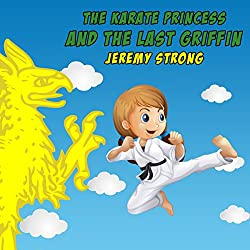 The Karate Princess and the Last Griffin