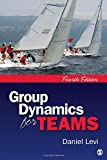 Group Dynamics for Teams, Levi, Daniel J., 1412999537