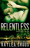Relentless, Kaylea Cross, 1494878437