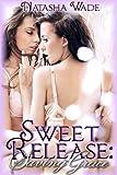 Sweet Release: Saving Grace (Book 3) (Lesbian Erotic Romance)