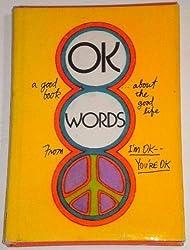 OK words;: From I'm OK--you're OK (Hallmark editions)