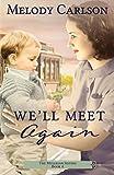 We'll Meet Again (Mulligan Sisters)