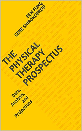 The Physical Therapy Prospectus: Data, Analysis, and Projections