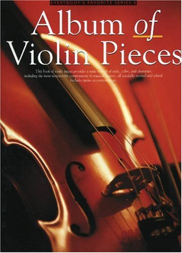 Album of Violin Pieces: Everybody's Favorite Series, Volume -
