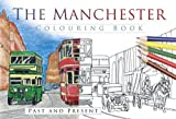 The Manchester Colouring Book