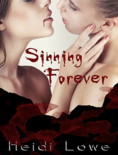 Sinning Forever (Beautiful Sin Saga Book 3)