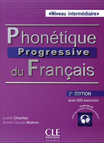 Phonétique progressive du français - 2e édition (French Edition)
