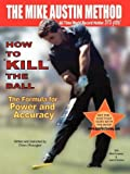 How To KILL The Ball Book-Dan and Elaine Shauger