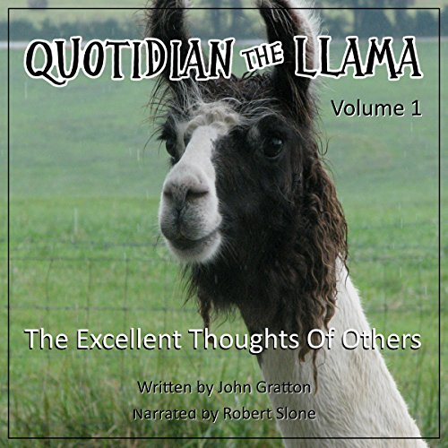 Quotidian the Llama, Volume 1: The Excellent Thoughts of Others